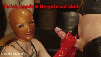 Fetish hoods deepthroat skills. Learn the fetish behind gas