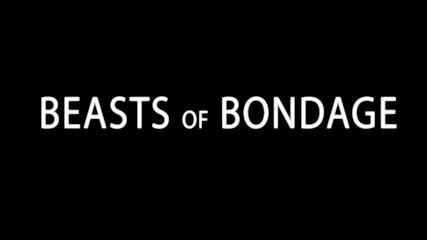 Bound Gods presents Beasts of Bondage