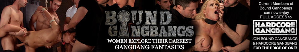 Bound Gang Bangs - Women Explore Their Darkest Gangbang Fantatsies