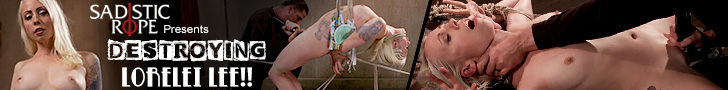 sadistic rope presents destroying Lorelei Lee