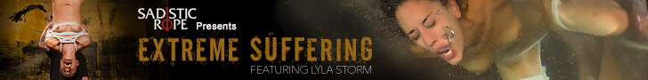 Sadistic Rope presents Extreme Suffering featuring Lyla Storm
