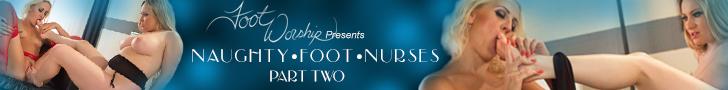 Foot Worship presents Naughty Foot Nurses Part Two