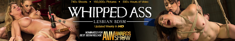 Whipped Ass - Lesbian BDSM - Nominated for Best BDSM Release AVN Awards Show