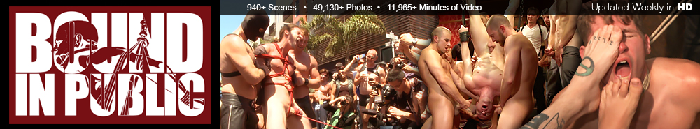 Bound in Public 940+Scenes 49130+Photos 11965 Minutes of Video Updated Weekly in HD