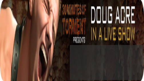30MT First Ever Live Show with Doug Acre