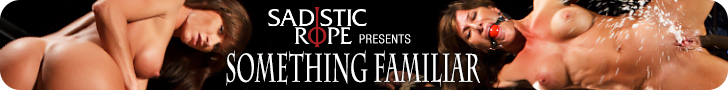Sadistic Rope Presents Something Familiar Featuring Ariel X
