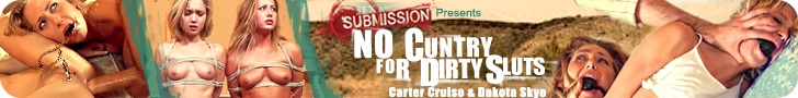 Sex & Submission Presents No Cuntry for Dirty Sluts Carter Cruise & Dakota Skye