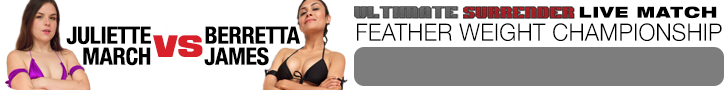 Ultimate Surrender LIVE Feather Weight Championship Match - Juliette March vs Berretta James