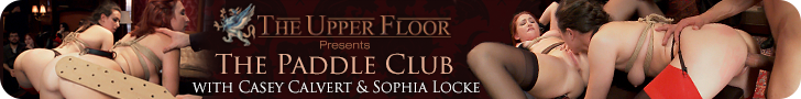 The Upper Floor Presents The Paddle Club with Casey Calvert & Sophia Locke