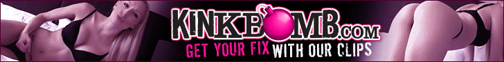 KinkBomb.com - Get Your Fix With Our Clips