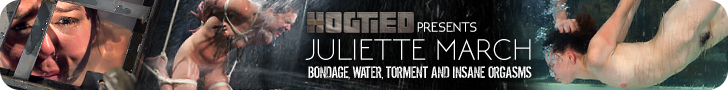 Hogtied Presents - Juliette March - Bondage, Water, Torment & Insane Orgasms