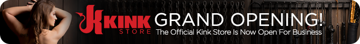Kink Store Grand Opening! The official Kink Store is now open for business