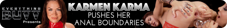 Everything Butt presents karmen Karma pushes her Anal Boundaries