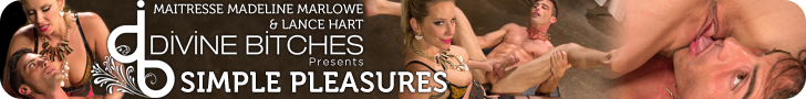 divine bitches presents mistress madeline marlowe and lance hart in Simple Pleasures