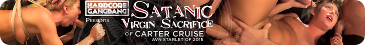 HardCore GangBang presents Satanic Virgin Sacrifice of Carter Cruise AVN Starlet of 2015