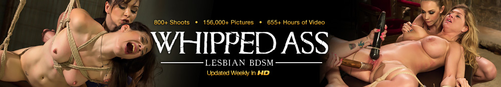 Whipped Ass - Lesbian BDSM - Updated Weekly in HD