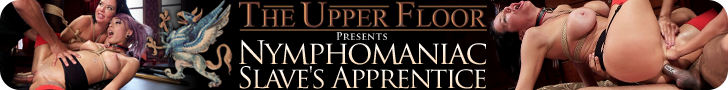 the upper floor presents Nymphomaniac slave's apprentice