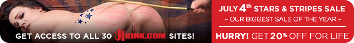 Get Access to all 30 Kink.com sites, July 4th Stars & Stripes Sale, Our biggest sale of the year, Hurry! get 20% off for life
