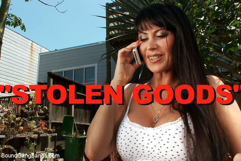 Stolen Goods - Featuring Eva Karera! The Sexiest MILF Alive!!!